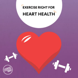 exercise right for heart health